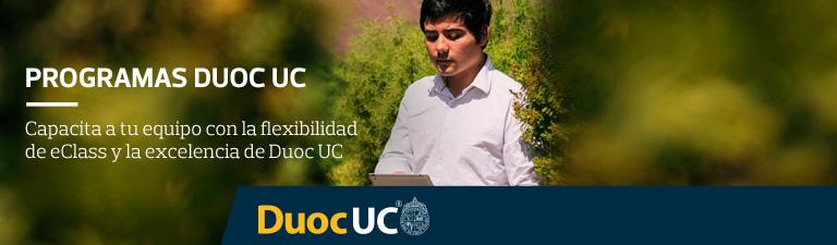 Programas Duoc UC, capacita a tu equipo con la flexibilidad e eClass y la excelencia de Duoc UC