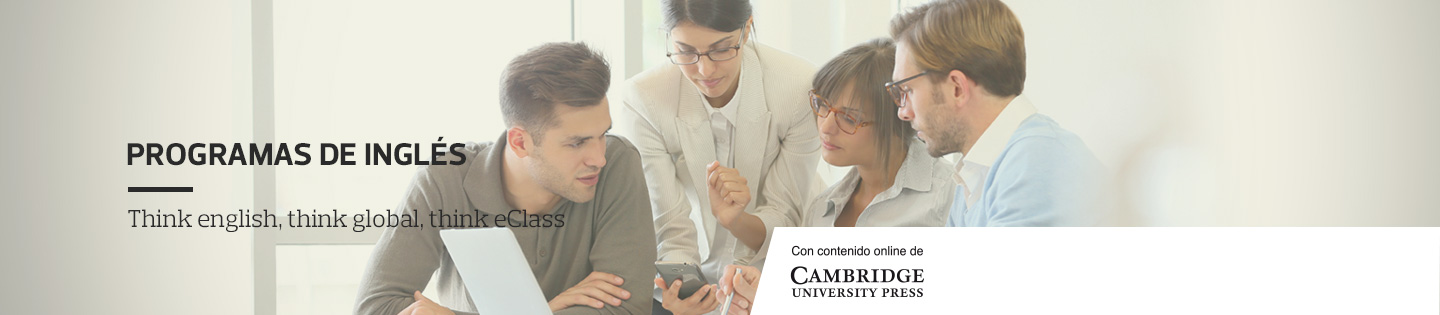 Programa de Inglés, Think English, Think Global, Think eClass - Con contenido online de cambridge University Press