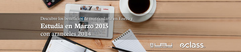Descubre los beneficios de Matricularte en DEiciembre y Estudiar en Marzo 2014 con aranceles 2014