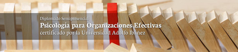 Nuevo Diplomado eClass Psicología para Organizaciones Efectivas | Certificado por la Escuela de Psicología de la U. Adolfo Ibáñez Comprendiendo el factor humano como elemento estratégico y diferenciador