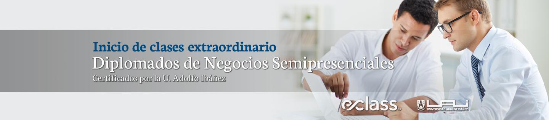 Inicio de clases extraordinario. Diplomados de Negocios Semipresenciales. Certificados por la U. Adolfo Ibáñez